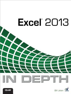 Excel 2013 in Depth By Jelen, Bill