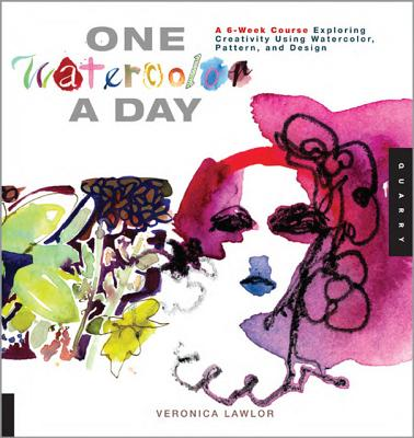One Watercolor a Day By Lawlor, Veronica